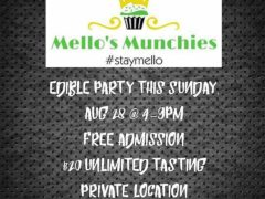 Mello's Munchies Edible Party - August 28 2016