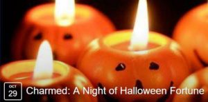 Charmed: A Night of Halloween Fortune - October 29 2016