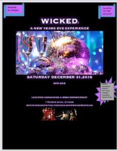 Wicked: New Years Eve Experience - December 31 2016