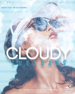 The only place to be on a Tuesday is CLOUDY TUESDAYS! Every Tuesday night elevate your life and experience life on a cloud! Stop waiting for the weekend to treat yourself to an epic night . Roll up to Manor and help make Tuesdays Cloudy!