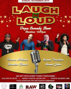 Dope Comedy Show Laugh N Loud - November 20 2016