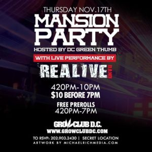 Mansion Party hosted by DC Green Thumb - November 17 2016
