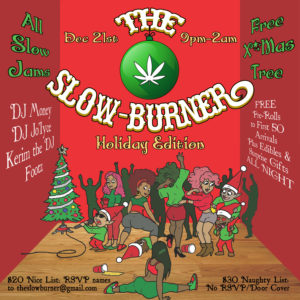 The Slow-Burner Holiday Edition - December 21 2016