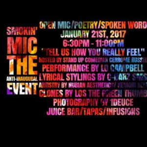 Smokin Mic the Anti-Inaugural Event - January 21 2017