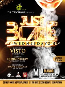 Dr Trichome Presents Just Blaze Wednesdayz - January 18 2017