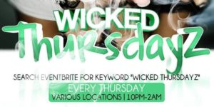 DC Cannabition Movement presents WICKED THURSDAYZ - February 9 2017