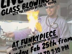 FunkyPiece Smoke Shop Live Glass Blowing Demo - February 25 2017