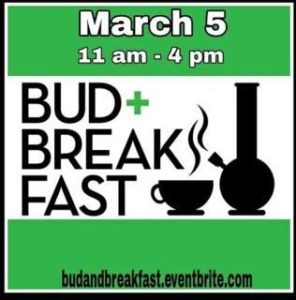 Bud & Breakfast by Supreme Delights - March 5 2017