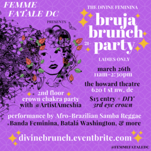 Femme Fatale DC Divine Feminina Bruja Brunch Party - March 26 2017