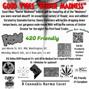 """Good Vibes """"Reefer Madness"""" - March 6 2017"""