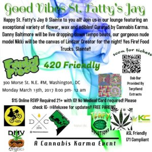 Good Vibes St. Fatty's Jay hosted by Cannabis Karma - March 13 2017