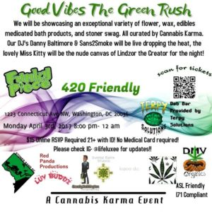 Good Vibes The Green Rush Hosted by Cannabis Karma - April 3 2017