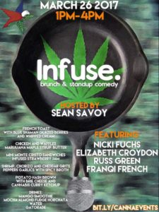 Infuse Brunch & Standup Comedy. by DC Cannabis Co-op Club - March 26 2017