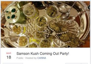 Samson Kush Coming Out Party! Hosted by CANNA - March 18 2017