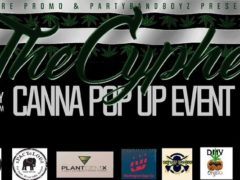 The CYPHER Canna Pop Up Event - March 25 2017