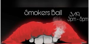 The Smokers Ball by Supreme Delights - March 19 2017