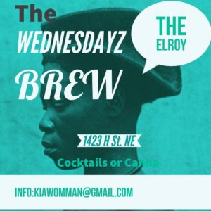The Wednesdayz Brew Hosted by Kia Jackson - April 12 2017