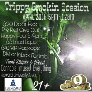 Trippy Smokin Session - April 20 2017