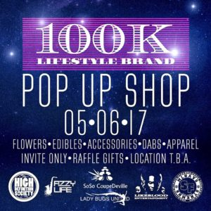 100k Lifestyle Brand Pop Up Shop - May 6 2017