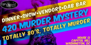 420 Murder Mystery by Elevated Events Group - April 29 2017
