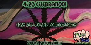420 Puff & Paint Party - DC Hosted by Puff & Paint - April 20 2017