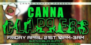 Canna Clappers 420 Special - April 21 2017
