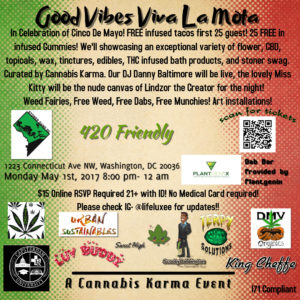 Good Vibes Viva La Mota by Cannabis Karma - May 1 2017