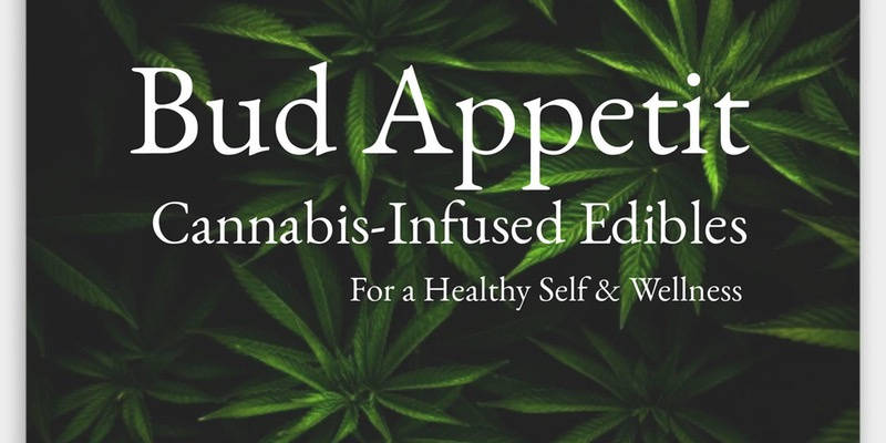 High on the Hill: A Cannabis-Infused Dinner Series by Bud Appetit - April 6 2017