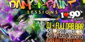 "Dank N Paint ""I LOVE THE 90's Hip Hop Hosted by The G-Files - May 4 2017"