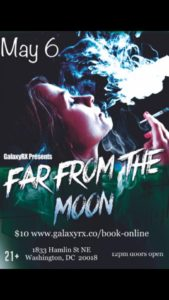 Far From The Moon - Pop-UP MAY 6 SAT Hosted by GalaxyRX - May 6 2017