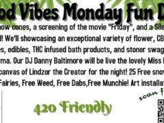 Good Vibes Monday Fun Day! Hosted by Cannabis Karma - May 8 2017
