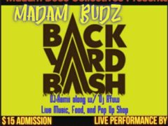 Madam Budz Backyard Bash Hosted by Madam Boss Collectives - May 13 2017