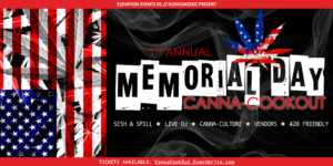 Memorial Day Canna-Cookout Hosted by Kushcake Events DC - May 28 2017