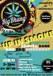 Big Bhang Presents Up In Smoke Outdoor BBQ Smokeout - June 17 2017
