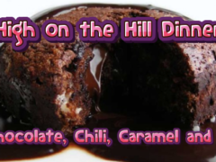 Bud Appetit High on the Hill: C4 Chili, Chocolate, Caramel and Canna - June 16 2017