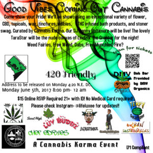 Good Vibes Coming Out Cannabis Hosted by Cannabis Karma - June 5 2017