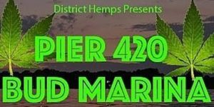 Pier 420 Bud Marina by District Hemps - July 8 2017