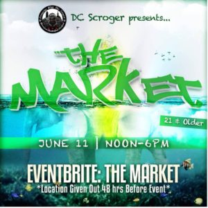 The Market Hosted by DC Scroger - June 11 2017