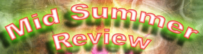 A Mid Summer Review - Old Meets New by The Eclectic Collective - July 29 2017