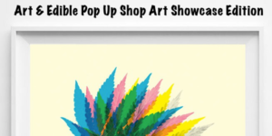 Art and Edible Pop Up Shop Showcase Edition - July 26 2017