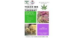 ButterMilk420Farms & DC Sweet Sensations Present Teach Me Tues - July 11 2017