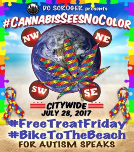DC Scroger Presents The 2nd Annual #CannabisSeesNoColor - July 28 2017