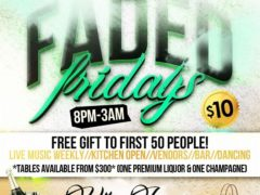Faded Fridays Hosted by The High Society DC Events - July 14 2017