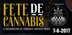 Fete de Cannabis Hosted by The Grove DC - July 6 2017