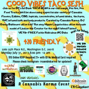 Good Vibes Taco Sesh Hosted By Cannabis Karma July - 2017 july 31