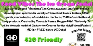 Good Vibes The Ice Cream Social Hosted by Cannabis Karma - July 17 2017