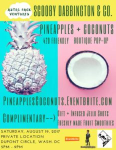 Pineapples + Coconuts Hosted by Scooby Dab Bington - August 19 2017