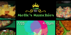 Stay Mello Sunday's by Mello's Munchies - July 23 2017