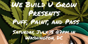 We Build U Grow Presents: Puff and Paint Session - July 15 2017