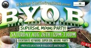 Bring Your Own Bucket SuperSoil Mixing Party - August 26 2017